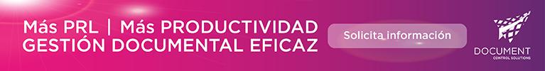Más PRL. Gestión documental eficaz. Más productividad. Solicitar información. Document Control Solutions